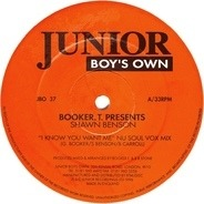 Booker T Presents Shawn Benson - I Know You Want Me