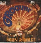 Booker T & The MG's - Groovin' / Slim Jenkin's Place