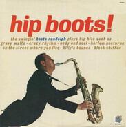 Boots Randolph - Hip Boots!