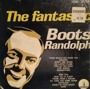 Boots Randolph - The Fantastic Boots Randolph