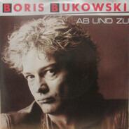 Boris Bukowski - Ab Und Zu