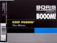 Boris Dlugosch Presents Booom! - Keep Pushin' (The Mixes)