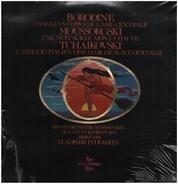 Borodine, Mussorgski, Tchaikovski - Dans Les Steppes De L'Asie Centrale; Une Nuit Sur Le Mont-Chauve a.o.