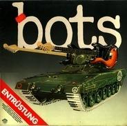 Bots - Entrüstung