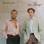 Boulou & Elios Ferré - Pour Django