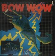 Bow Wow - The 'Bow Wow'