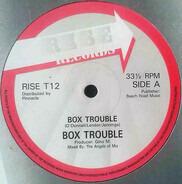 Box Trouble - Box Trouble