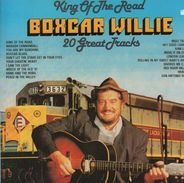Boxcar Willie - King Of The Road 20 Great Tracks