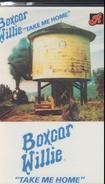 Boxcar Willie - Take Me Home
