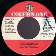Boxcar Willie - Pan American / Take Me Home
