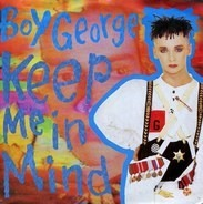 Boy George - Keep Me In Mind
