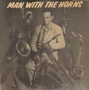 Boyd Raeburn And His Orchestra - Man with the Horns