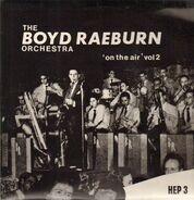 Boyd Raeburn - On The Air Vol 2