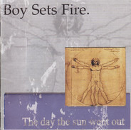 Boysetsfire - The Day the Sun Went Out
