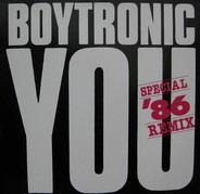 Boytronic - You (Special '86 Remix)