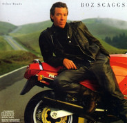 Boz Scaggs - Other Roads
