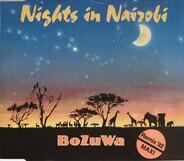BoZuWa - Nights In Nairobi  (Remix '92)