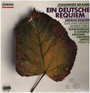 Brahms / Rundfunkchor Leipzig, Rundfunk-Sinfonie-Orchester Leipzig, H. Kegel - Ein Deutsches Requiem