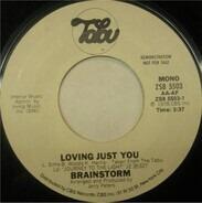 Brainstorm - Loving Just You