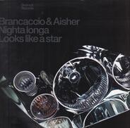 Brancaccio & Aisher - Nighta Longa / Looks Like A Star