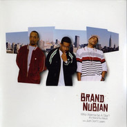 Brand Nubian - Who Wanna Be A Star? (It's Brand Nu Baby!)