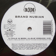Brand Nubian - A Child IS Born