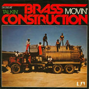 Brass Construction - Movin' / Talkin'