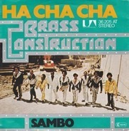 Brass Construction - Ha Cha Cha (Funktion)