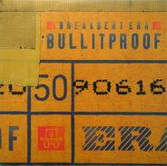 Breakbeat Era - Bullitproof