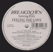 Breakdown - Feeling The Love