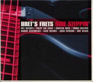 Bret's Frets - Side Steppin'