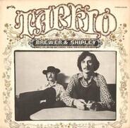 Brewer And Shipley - Tarkio