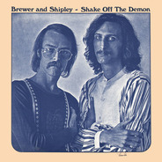 Brewer And Shipley - Shake Off the Demon