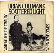 Brian Cullman & Scattered Light - Waiting For The Cavalry