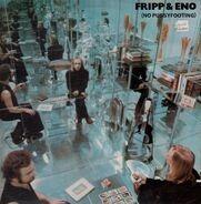Brian Eno and Robert Fripp - (No Pussyfooting)