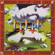 Brian Eno /John Cale - Wrong Way Up