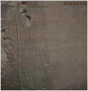 Brian Eno With Daniel Lanois & Roger Eno - Apollo - Atmospheres & Soundtracks