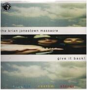 Brian Jonestown Massacre - Give It Back!