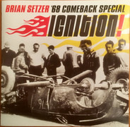 Brian Setzer , '68 Comeback Special - Ignition