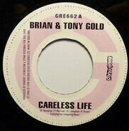 Brian & Tony Gold - Careless Life