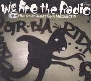 Brian Jonestown Massacre - WE ARE THE RADIO