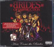 Brides Of Destruction - Here Comes The Brides