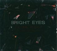 Bright Eyes - Noise Floor (Rarities 1998-2005)