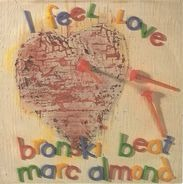 Bronski Beat , Marc Almond - I Feel Love