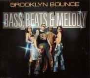 Brooklyn Bounce - Bass, Beats & Melody