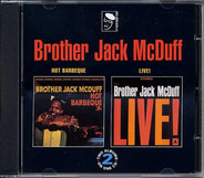 Brother Jack McDuff - Hot Barbeque • Live!