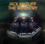 Brother Jack McDuff - The Re-Entry