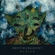 Brother/Ghost - Buried