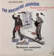 Brothers Johnson - You Keep Me Coming Back