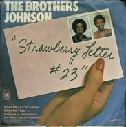 Brothers Johnson - Strawberry Letter #23